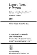 Atmospheric Aerosols and Nucleation