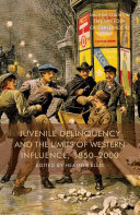Juvenile Delinquency and the Limits of Western Influence, 1850-2000 [Pdf/ePub] eBook