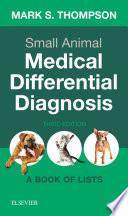 Small Animal Medical Differential Diagnosis E Book Book