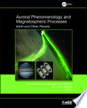 Auroral Phenomenology and Magnetospheric Processes