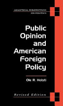 Public Opinion and American Foreign Policy  Revised Edition