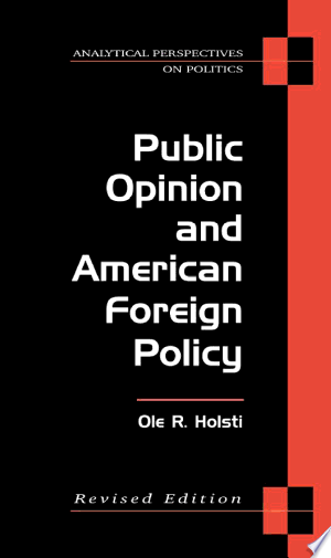 Download Public Opinion and American Foreign Policy, Revised Edition Free Books - Reading Best Books For Free 2018