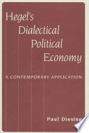 Hegel's Dialectical Political Economy
