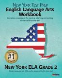 New York Test Prep English Language Arts Workbook, New York Ela, Grade 2