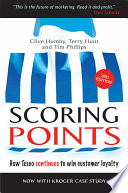 """""""Scoring Points: How Tesco Continues to Win Customer Loyalty"""" by Clive Humby, Terry Hunt, Tim Phillips"""
