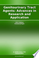 Genitourinary Tract Agents Advances In Research And Application 2011 Edition Book PDF