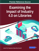 Examining The Impact Of Industry 4 0 On Libraries