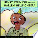 Henry Johnson and the Harlem Hellfighters