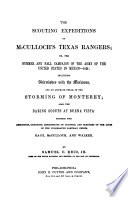 The Scouting Expeditions of McCulloch s Texas Rangers  Or  The Summer and Fall Campaign of the Army of the United States in Mexico  1846
