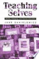 Teaching Selves
