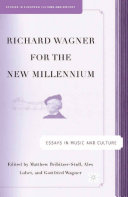 Richard Wagner for the New Millennium Pdf
