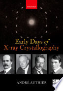 Early Days Of X Ray Crystallography