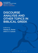 Discourse Analysis and Other Topics in Biblical Greek