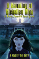 A Haunting at Richelieu High