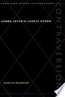 James Joyce s Judaic Other Book