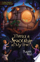 There s a Spaceship in My Tree  Book