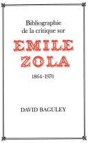 Pdf Bibliographie de la Critique sur Emile Zola, 1864-1970 Telecharger