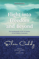 Flight into Freedom and Beyond