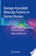 Damage-Associated Molecular Patterns in Human Diseases