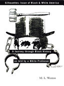 Silhouettes  Issue of Black   White America