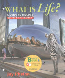 Loose leaf Version for What is Life  A Guide to Biology with Physiology