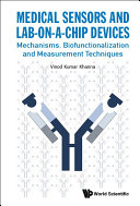 Medical Sensors And Lab on a chip Devices  Mechanisms  Biofunctionalization And Measurement Techniques
