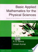 Basic Applied Mathematics for the Physical Sciences: Based on the syllabus of the University of Delhi University, 3/e