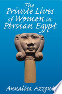 The Private Lives of Women in Persian Egypt