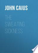The Sweating Sickness