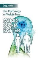 Mind Over Fatter
