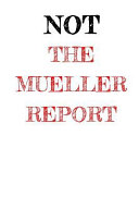 Not the Mueller Report