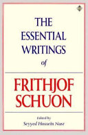 The Essential Writings of Frithjof Schuon