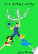 The Omega Spark