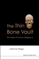 The Thin Bone Vault