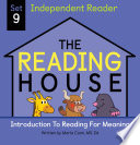 The Reading House Set 9: Introduction to Reading for Meaning