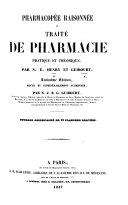 Pharmacopée raisonnée, ou traité de pharmacie pratique et théorique ... Troisième édition ... augmentée, etc