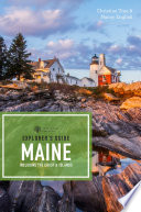 Explorer's Guide Maine (18th Edition) (Explorer's Complete)