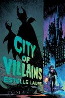 City of Villains Book 1 (Volume 1)
