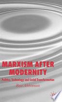 Marxism after Modernity