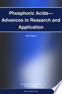 Phosphoric Acids   Advances in Research and Application  2012 Edition