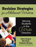 Revision Strategies for Adolescent Writers