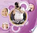 Exprime la fotografía digital