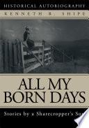 All My Born Days Book PDF