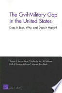 The Civil Military Gap In The United States