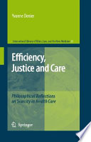 Efficiency Justice And Care