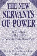 The New Servants of Power