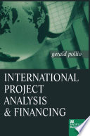 International Project Analysis and Financing