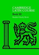 Cambridge Latin Course 3 Student Study Book Book