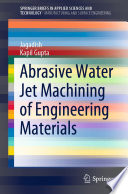 Abrasive Water Jet Machining of Engineering Materials