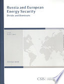 Russia And European Energy Security Book PDF
